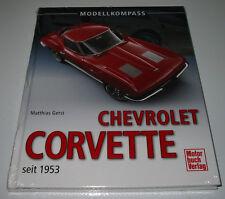 Bildband Modell Kompass Chevrolet Corvette C1 C2 C3 C4 C5 C6 C7 seit 1953 NEU!