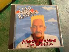 CD  NUOVO SIGILLATO   Andrea Mingardi – Ciao Ragaz - Live In Dialetto    ((3
