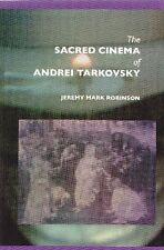 ROBINSON. The sacred cinema of Andrei Tarkovsky. Crescent Moon, 2006