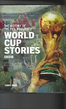 World Cup Stories by Chris Hunt Hardback Edition Football Book 2006