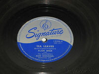 ALAN DALE & THE MOONLIGHTERS 78 Signature 15206 Tea Leaves /My Happiness DOO-WOP