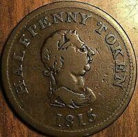 1815 JOHN A. BARRY HALIFAX HALF PENNY TOKEN - Small Bust - Breton 891