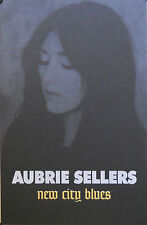 AUBRIE SELLERS, NEW CITY BLUES POSTER (K4)