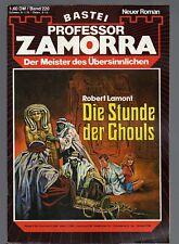 PROFESSOR ZAMORRA Band 220 / DIE STUNDE DER GHOULS