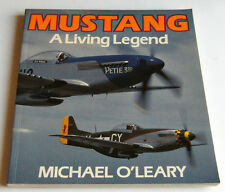 Aircraft - M. O' Leary - MUSTANG - A Living Legend - ed. 1987