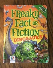 Dinosaurs Freaky Fact or Fiction by Hinkler Books 2011