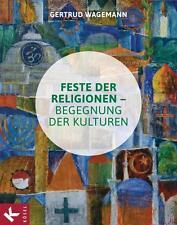Buch Feste der Religionen Begegnungen der Kulturen Gertrud Wagemann