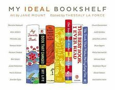 **NEW**My Ideal Bookshelf by Thessaly La Force.