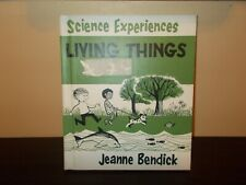 Science Experiences Living Things by Jeanne Bendick