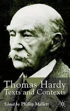NEW Thomas Hardy: Texts and Contexts