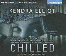 NEW Chilled (A Bone Secrets Novel) by Kendra Elliot