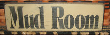 """PRIMITIVE  COUNTRY MUD ROOM antique white 12"""" X 3.5""""  SIGN"""