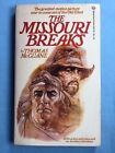 THE MISSOURI BREAKS - FIRST EDITION SIGNED BY AUTHOR & OTHERS