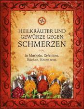 Heilkräuter und Gewürze gegen Schmerzen|Gebundenes Buch|Deutsch