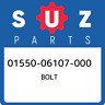 01550-06107-000 Suzuki Bolt 0155006107000, New Genuine OEM Part