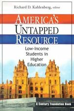 Americas Untapped Resource: Low-Income Students i