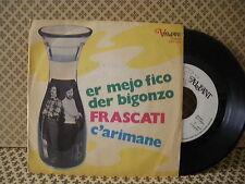 Frascati Er mejo fico der bigonzo -  45g 7'' (B3)