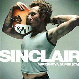 SINCLAIR - Supernova superstar - CD Album