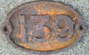 Old large house number 139 door wall plate plaque railway bridge cast iron sign