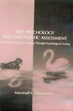 Self Psychology and Diagnostic Assessment: Identifying Selfobject Functions Thro