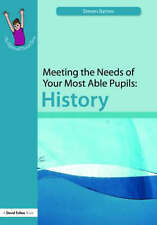 Meeting the Needs of Your Most Able Pupils: History (The Gifted and-ExLibrary