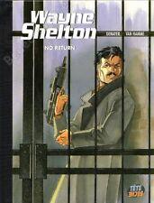 Tirage de luxe DENAYER Wayne Shelton 12 No Return + 1 ex-libris
