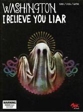 Washington I Believe You Liar PVG Sheet Music Song Book Piano Vocal Guitar