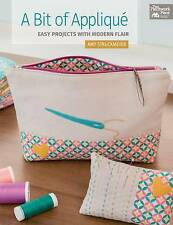 NEW A Bit of Applique: Easy Projects With Modern Flair by Amy Struckmeyer