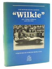 WILKIE THE MOTOR RACING LEGEND