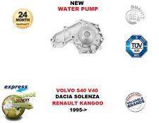 FOR VOLVO S40 V40 DACIA SOLENZA RENAULT KANGOO EXPRESS 1995-> NEW WATER PUMP