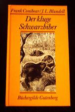 """Conibear / Blundell """"Der kluge Schwarzbiber"""" Büchergilde Gutenberg HC 1980"""