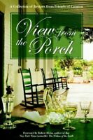 View From The Porch: A Collection Of Recipes From Friends Of Carnton by Plantati