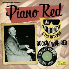 PIANO RED AKA DR. FEELGOOD & THE INTERNS - ROCKIN' WITH RED  2 CD NEUF