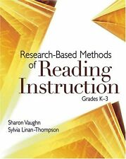 Research-Based Methods of Reading Instruction, Grades K-3 by Sharon Vaughn PH D