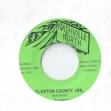 JACK DANIELS Claxton County Jail 45 RECORD RARE PRIVATE COUNTRY NASHVILLE NORTH
