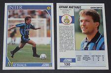 130 LOTHAR MATTHÄUS INTER MILAN FOOTBALL CARD 92 1991-1992 CALCIO ITALIA SERIE A