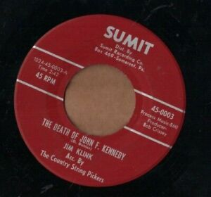 JIM KLINK - Death Of John F. Kennedy + Let's Pray For USA - SUMIT 60s country 45