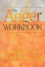 The Anger Workbook by Bilodeau M.S., Lorrainne