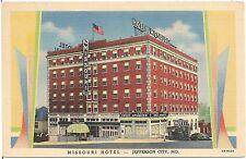 Missouri Hotel in Jefferson City MO Postcard