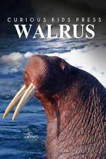 Walrus - Curious Kids Press by Curious Press (2014, Paperback)