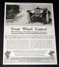 1918 OLD MAGAZINE PRINT AD, AMERICAN CHAIN, FRONT WHEEL CONTROL, WEED CHAINS!