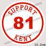SUPPORT 81 KENT HELLS ANGELS ENGLAND Large Glossy Sticker BIG RED MACHINE KENT
