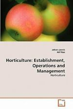 Horticulture : Establishment, Operations and Management by Atif Riaz, Adnan...