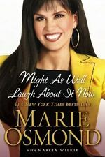 Might as Well Laugh About it Now Marie Osmond