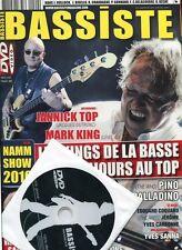 Bassiste #29 -Jannick TOP / Mark KING / Les KINGS DE LA BASSE- + DVD exclusif !