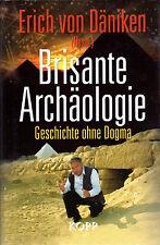 BRISANTE ARCHÄOLOGIE - Erich von Däniken BUCH - KOPP VERLAG