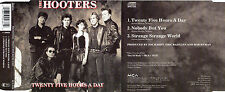 """THE HOOTERS """"TWENTY FIVE HOURS A DAY"""" RARE CD MAXI"""