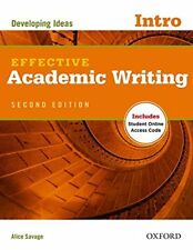 Effective Academic Writing 2e Intro Student Book by Savage, Alice