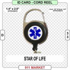 Star of Life ID Card Cord Reel EMS Paramedic EMT EMR FR Ambulance SOL PCP - D 33