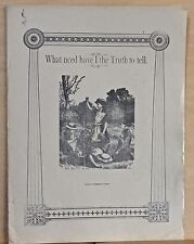 What Need Have I The Truth To Tell - late 1800's large sheet music - Claribel
